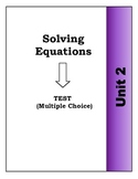 Algebra Individual Multiple Choice Test: Unit 2 - Solving Equations