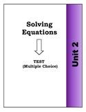 Algebra Individual Multiple Choice Test: Unit 2 - Solving Equations