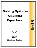 Algebra Individual Multiple Choice Test: Unit 6 - Solving Systems of Equations