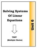 Algebra Individual Multiple Choice Test: Unit 6 - Solving