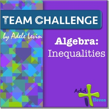 Inequalities (Algebra: TEAM CHALLENGE task cards)