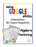 Algebra Digital Interactive Math Factoring Practice