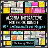 Algebra Interactive Notebook Bundle