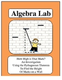 Algebra Lab: Pythagorean Theorem - How high is that mark?