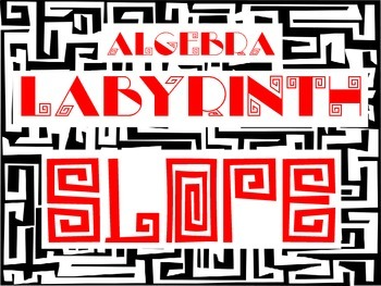 Algebra Labyrinth: SLOPE