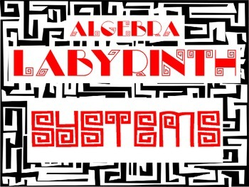 Algebra Labyrinth: SYSTEMS OF LINEAR EQUATIONS