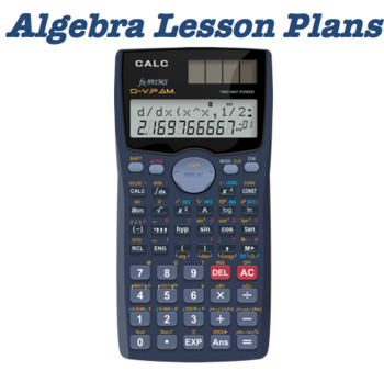 Algebra Lesson Plans-BUNDLE