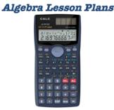 Algebra Lesson Plans-BUNDLE