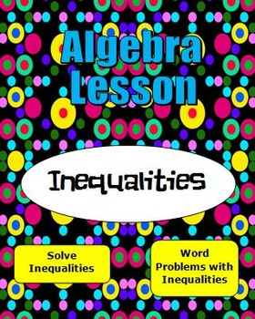 Algebra Lesson - Solve Inequalities in One Variable