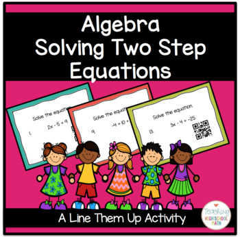 Algebra Line Them Up Solving Two Step Equations Activity
