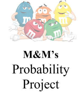 Algebra M&M Probability Project