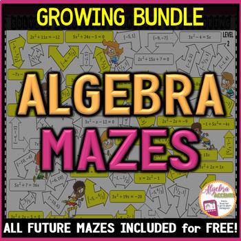 Algebra MAZES (Growing Bundle!)