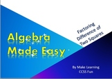 Algebra Made Easy Factoring Difference of Two Squares Polynomials PowerPoint