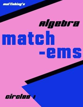 Algebra Match - ems: Circles!