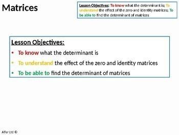 Algebra: Matrices 3 - Zero, Identity Matrix and the Determinant