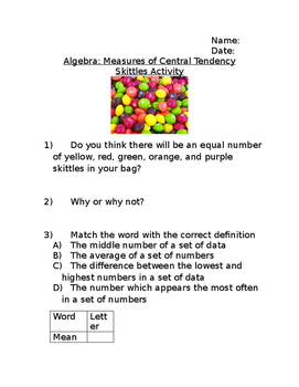 Algebra: Measures of Central Tendency Skittles Activity