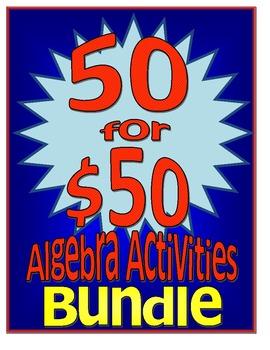 50 for $50 Algebra Activities Bundle