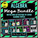 Algebra Mega Curriculum Bundle {Notes and Activities}
