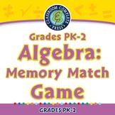 Algebra: Memory Match Game - NOTEBOOK Gr. PK-2
