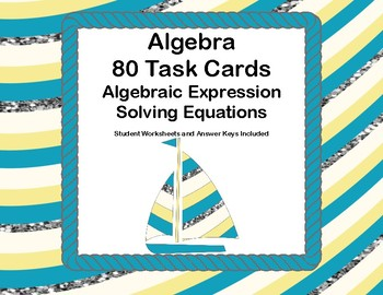 Algebra-Middle School Review of Two Skills-80 Task Cards