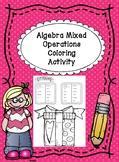 Algebra Pre-Algebra Mixed Operations Fun Coloring Activity