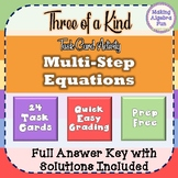 "Algebra Multi-Step Equations ""Three of a Kind"" Task Card Activity"