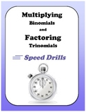 Algebra: Multiplying Binomials and Factoring Trinomials Speed Drills