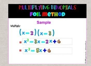 Algebra Multiplying Binomials by FOIL with GOOGLE Slides