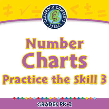 Algebra: Number Charts - Practice the Skill 3 - NOTEBOOK Gr. PK-2