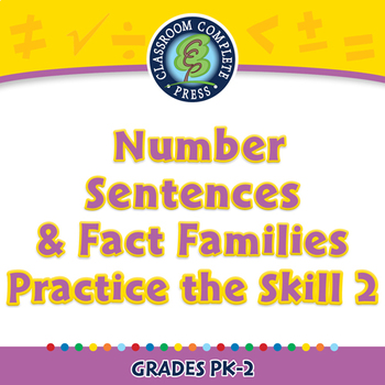 Algebra: Number Sentences & Fact Families - Practice the Skill 2 - MAC Gr. PK-2