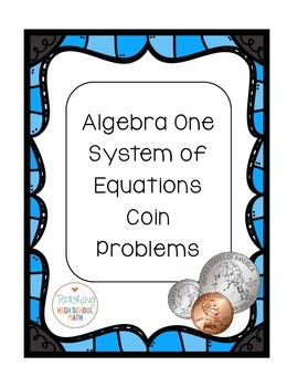 Algebra One Coin Problems (Systems of Equations) with added QR Code content