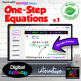 Algebra One Step Equations Interactive with GOOGLE Slides