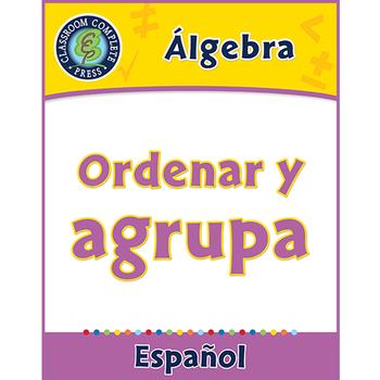 Álgebra: Ordenar y agrupar Gr. PK-2