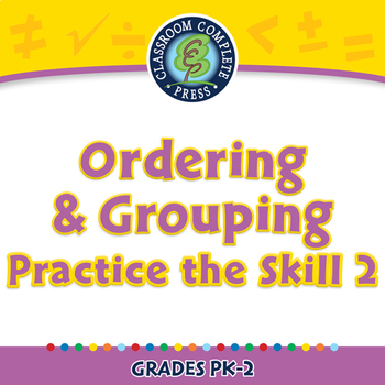 Algebra: Ordering & Grouping - Practice the Skill 2 - MAC Gr. PK-2