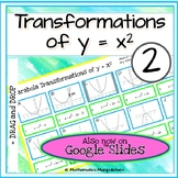Algebra Parabola Transformations of y = x2 Graphs Match-Up 2