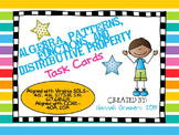 Algebra, Patterns, Functions, and Distributive Property Task Cards