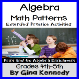 Algebra Patterns Practice and Extended Enrichment Activities