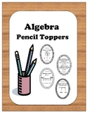 Algebra: Pencil Toppers