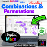 Algebra Permutations Combinations Fun Maze with GOOGLE Slides