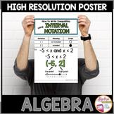 Algebra Poster: Interval Notation