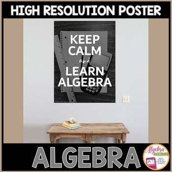 Algebra Poster: KEEP CALM and LEARN ALGEBRA