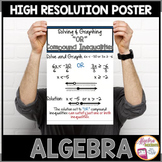 "Algebra Poster: Solving and Graphing Compound Inequalities ""OR"""
