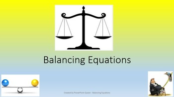 Algebra PowerPoint - Balancing Equations Presentation & Wo