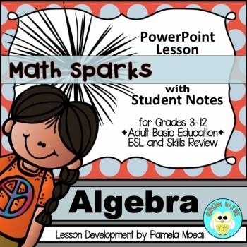 Algebra PowerPoint and Student Notes Newly Revised