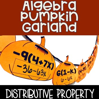 Algebra Pumpkin Garland - Distributive Property