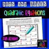 Algebra Quadratics Dots and Boxes Fun Game