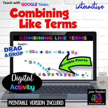 Algebra Combining Like Terms Interactive Fun with GOOGLE Slides Drag & Drop