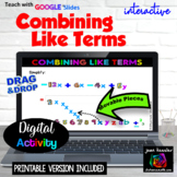 Combining Like Terms Interactive Digital Activity with GOOGLE™ Slides Plus PRINT