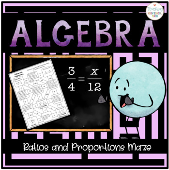 Algebra Ratios and Proportions Maze