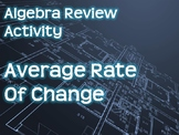 Algebra Review Activity - Average Rate of Change